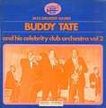BUDDY TATE - and his celebrity club orchestra vol. 2