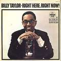 BILLY TAYLOR - right here, right now !