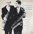CY TOUFF - his octet & quintet