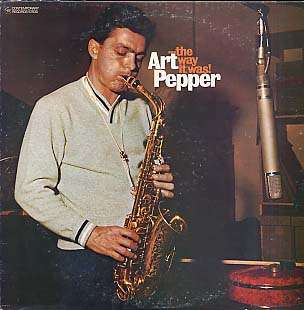 ART PEPPER - ...the way it was !