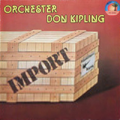 ORCHESTER DON KIPLING - import