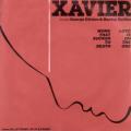 XAVIER - work that sucker to death - love is on the one