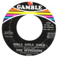 THE INTRUDERS - girls girls girls