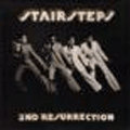 STAIRSTEPS - 2nd resurrection