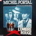MICHEL PORTAL - l'ombre rouge