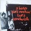 HUBERT LAWS - a hero ain't nothin' but a sandwich