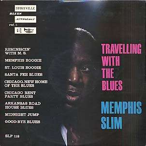 MEMPHIS SLIM - travelling with the blues