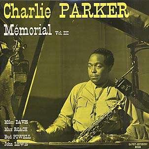CHARLIE PARKER - mémorial volume 3
