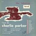 CHARLIE PARKER - the fabulouis bird