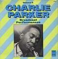 CHARLIE PARKER - broadcast performances volume 2