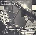 EARL HINES, BUDD JOHNSON - the dirty old men