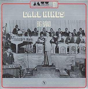 EARL HINES - big band
