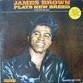JAMES BROWN - plays new breed
