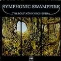 ROLF KUHN - symphonic swampfire