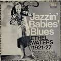 ETHEL WATERS - jazzin' babies' blues