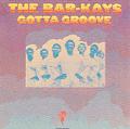 BAR-KAYS - gotta groove