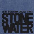 BRÖTZMANN PETER CHICAGO TENTET - stone water