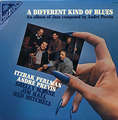 ANDRÉ PRÉVIN, ITZHAK PERLMAN - a different kind of blues
