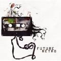 FUTURE RETRO - future retro