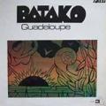 BATAKO GUADELOUPE - batako guadeloupe