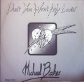 MICHAEL BAKER - don't you want my lovin