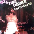IKE AND TINA TURNER - get it - get it !