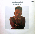 MADELINE BELL - comin' atcha