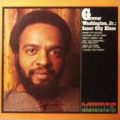 GROVER WASHINGTON JR - inner city blues