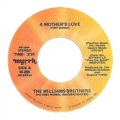 WILLIAMS BROTHERS - a mother's love / i had a dream
