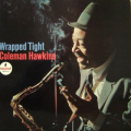 COLEMAN HAWKINS - wrapped tiht