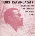 HENRI RATSIMBASAFY - je n'aime pas le twist