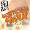 DE LA SOUL  - keepin' the faith