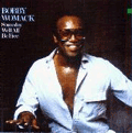BOBBY WOMACK - someday we'll all be free