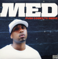 MED AKA MEDAPHOAR - push comes to shove
