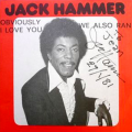 JACK HAMMER - obviously i love you  /  we also ran  - modern soul - french only