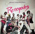 BRASS CONSTRUCTION - renegades