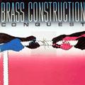 BRASS CONSTRUCTION - conquest