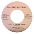 ELIJAH ROCK - take it to the floor