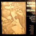 GUNTER HAMPEL AND HIS GALAXIE DREAM BAND - i love being with you