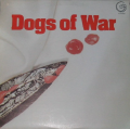 DOGS OF WAR - dogs of war