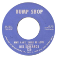 DEE EDWARDS - why can't there be love / say it again with feeling