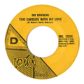 DEE EDWARDS - too careless with my love / he told me lies
