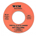 BILL WILLIAMS AND BILEO - things will be better tomorrow
