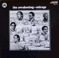 AWAKENING - mirage