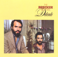 BRECKER BROTHERS - detente