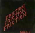 FRICTION - bar-b-q