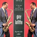 GUY LAFITTE  JAZZ  SEXTET - all to soon  + 3