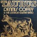 DENNIS COFFEY - taurus