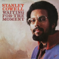 STANLEY COWELL - waiting for the moment