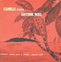 ROLAND LOUIS & CAMILLE - chante antoine noel